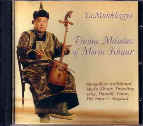 CD: Ya. Munkhzaya: Divine Melodies of Morin Khuur