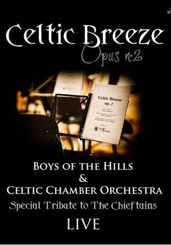 "BOYS OF THE HILLS ""CELTIC BREEZE"""