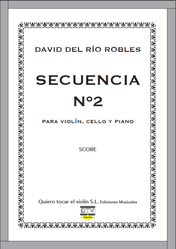 SECUENCIA Nº2 PARA VIOLÍN, CELLO Y PIANO