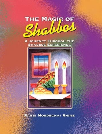 The Magic of Shabbos