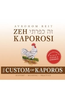 Zeh Kaporosi: the Custom of Kaporos