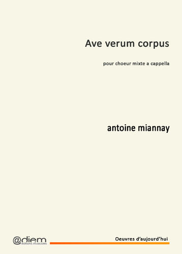MIANNAY - AVE VERUM - a cappella