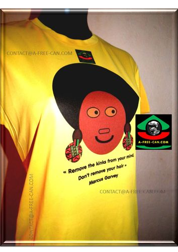 "T-Shirt, Unisex: ""REMOVE THE KINKS FROM YOUR MIND, NOT YOUR HAIR"" (Marcus Garvey) by A-FREE-CAN.COM"